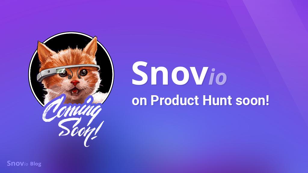 See Snov.io On Product Hunt Soon