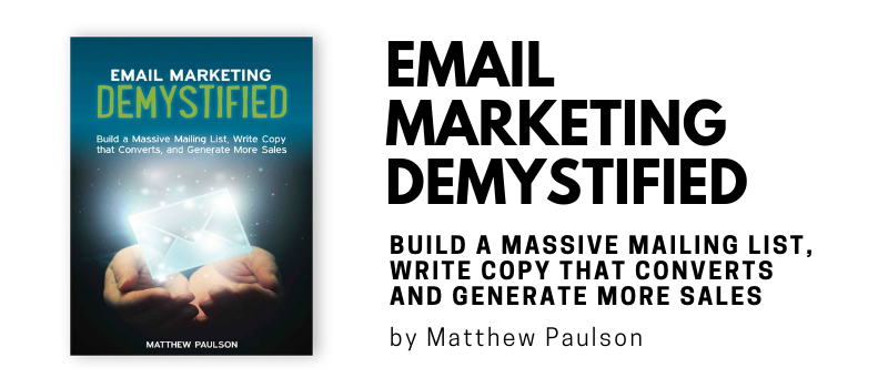 Email Marketing Demystified by Matthew Paulson and Elisa Doucette