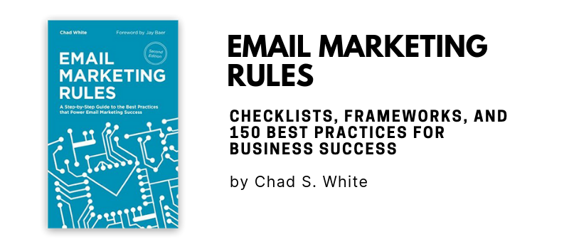 Email Marketing Rules by Chad. S. White