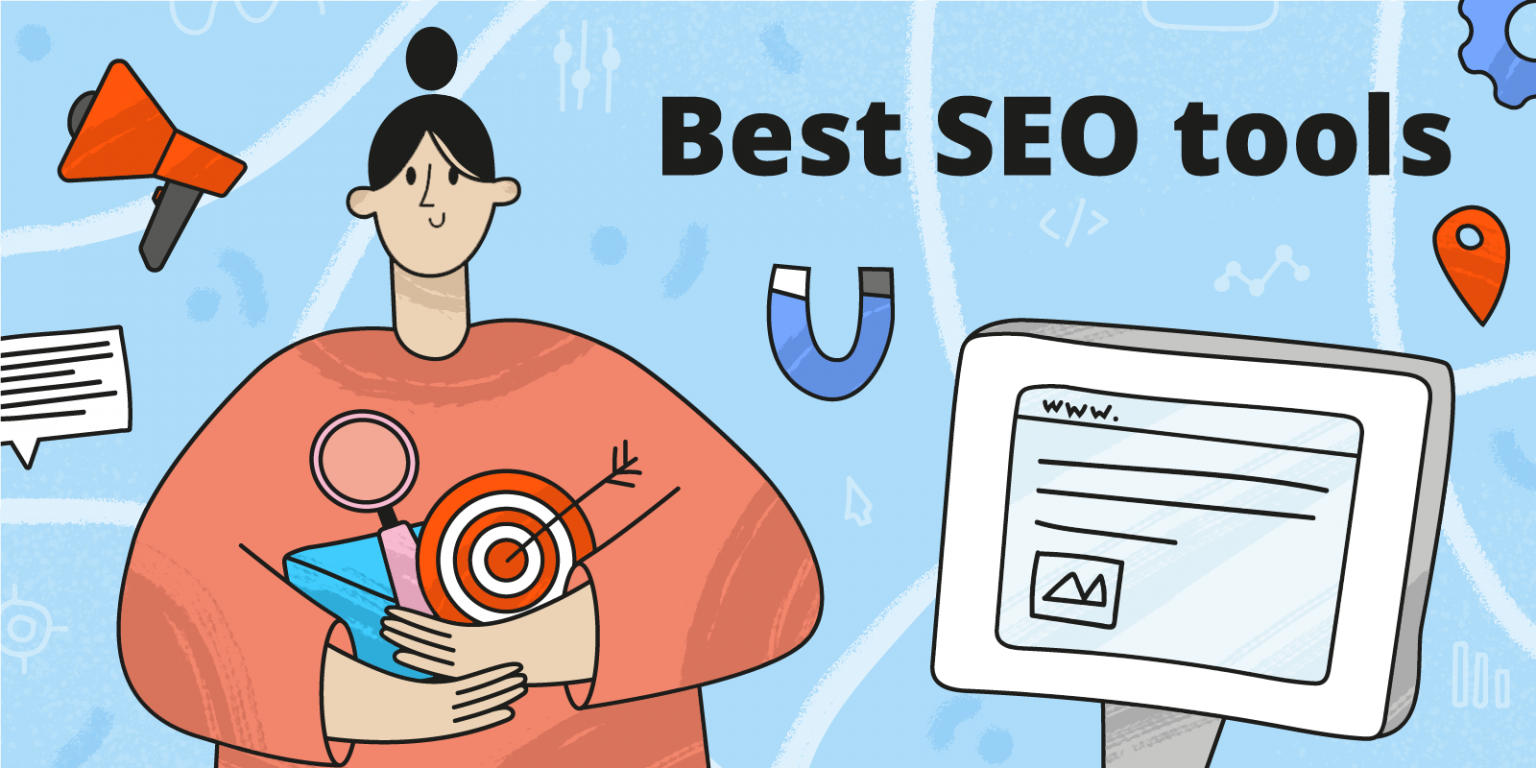 10 SEO Tools To Help Your Outreach Campaign In 2021