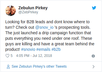 Zeb Pirkey twitted - Looking for B2B leads and dont know where to turn? Check out snov_io prospecting tools. The just launched a drip campaign function that puts everything you need under one roof. These guys are killing and have a great team behind the product!
